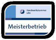 Meisterbetrieb Handwerkskammer Ulm